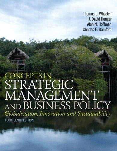 Concepts in Strategic Management and Business Policy (14th Edition) 9780133126129