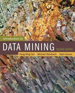 Introduction to Data Mining, by Tan, 2nd Edition 9780133128901