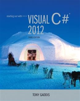Starting out with Visual C# 2012 (with CD-Rom) (3rd Edition) 3 PKG 9780133129458