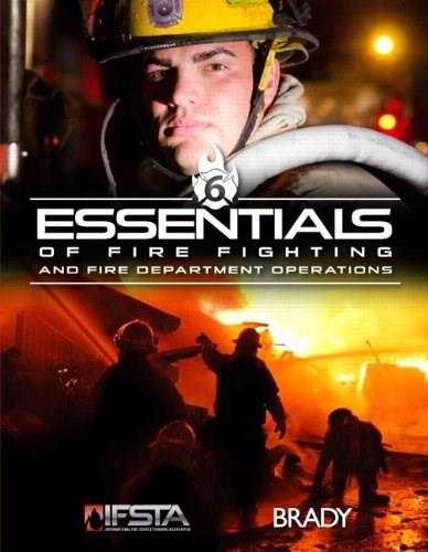 Essentials of Fire Fighting and Fire Department Operations (6th Edition) 9780133140804