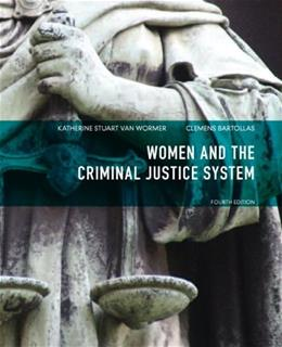 Women and the Criminal Justice System (4th Edition) 9780133141351