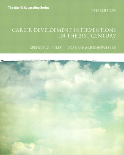 Career Development Interventions in the 21st Century, by Niles, 4th Edition 4 PKG 9780133155389