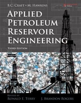 Applied Petroleum Reservoir Engineering (3rd Edition) 9780133155587