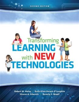 Transforming Learning with New Technologies (2nd Edition) 9780133155716