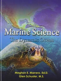 Marine Science: The Dynamic Ocean, by Prentice Hall, Grades 9-12 9780133192179
