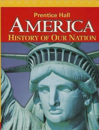 America: History of Our Nation, by Prentice Hall, Grade 8 9780133230048