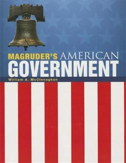 MAGRUDERS AMERICAN GOVERNMENT 2013 ENGLISH STUDENT EDITION GRADE 12 2013 ed. 9780133240825