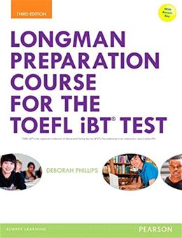 Longman Preparation Course for the TOEFL® iBT Test, by Phillips, 3rd Edition 3 PKG 9780133248128