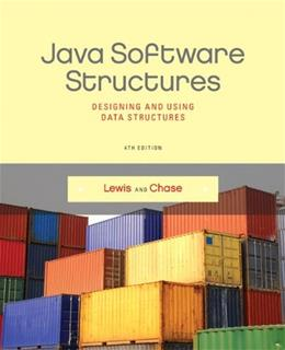 Java Software Structures: Designing and Using Data Structures (4th Edition) 4 PKG 9780133250121