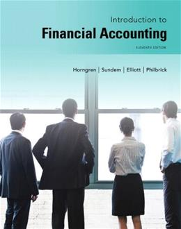 Introduction to Financial Accounting, by Horngren, 11th Edition 9780133251036