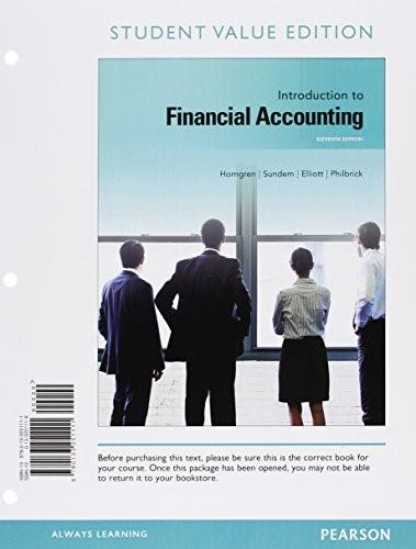 Introduction to Financial Accounting, by Horngren, 11th Student Value Edition 9780133251111