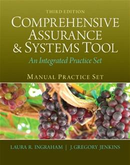 Manual Practice Set for Comprehensive Assurance and Systems Tool, by Ingraham, 3rd Edition 9780133252019