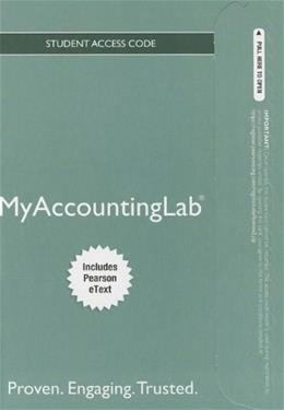 MyAccountingLab with Pearson eText for Horngrens Financial and Managerial Accounting, by Pearson, 4th Edition, ACCESS CODE ONLY 4 PKG 9780133252965