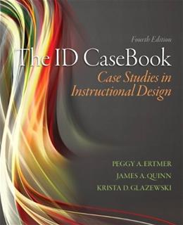 ID CaseBook: Case Studies in Instructional Design, by Ertmer, 4th Edition 9780133258257