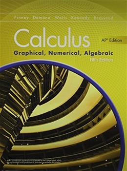 Calculus: Graphical, Numerical, Algebraic, by Finney, 5th AP Edition 5 PKG 9780133314533