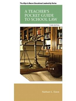 Teachers Pocket Guide to School Law, by Essex, 3rd Edition 9780133351910