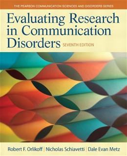 Evaluating Research in Communication Disorders (7th Edition) (Pearson Communication Sciences and Disorders) 9780133352016