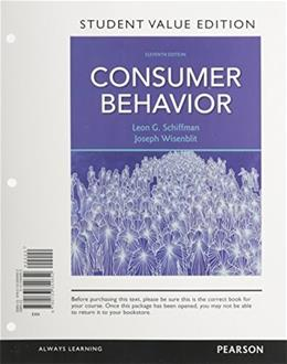 Consumer Behavior, by Schiffman, 11th Student Value Edition 9780133354652