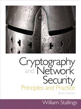 Cryptography and Network Security: Principles and Practice, by Stallings, 6th Edition 6 PKG 9780133354690