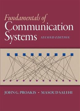 Fundamentals of Communication Systems, by Proakis, 2nd Edition 9780133354850