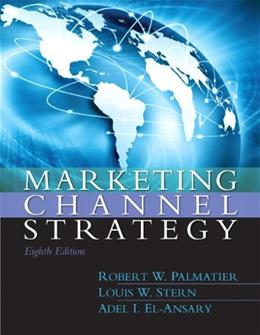 Marketing Channel Strategy 8 9780133357080