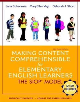 Making Content Comprehensible for Elementary English Learners: The SIOP Model, by Echevarria, 2nd Edition 2 PKG 9780133362602