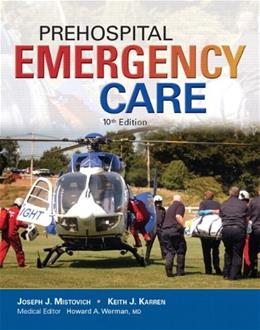 Prehospital Emergency Care (10th Edition) 9780133369137