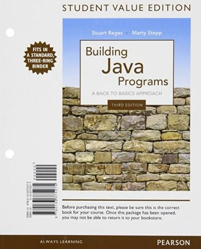 Building Java Programs, by Reges, 3rd Student Value Edition 9780133375275