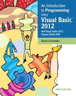 Introduction to Programming Using Visual Basic 2012(w/Visual Studio 2012 Express Edition DVD) (9th Edition) 9 PKG 9780133378504