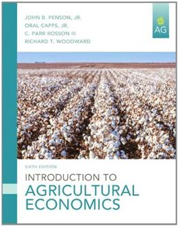 Introduction to Agricultural Economics (6th Edition) 9780133379488