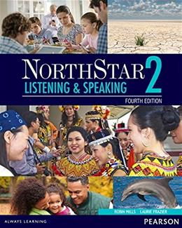 NorthStar Listening and Speaking 2, by Mills, 4th Edition 4 PKG 9780133382136