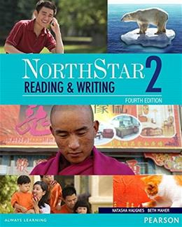 Northstar 2 : Reading and Writing, by Haugnes, 4th Edition 4 PKG 9780133382167