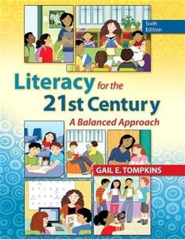 Literacy for the 21st Century: A Balanced Approach, by Tompkins, 6th Edition 6 PKG 9780133388268