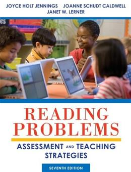 Reading Problems: Assessment and Teaching Strategies, by Jennings, 7th Edition 7 PKG 9780133389036