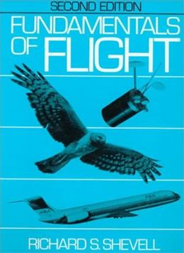 Fundamentals of Flight, by Shevell, 2nd Edition 9780133390605