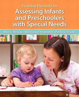Essential Elements for Assessing Infants and Preschoolers with Special Needs, by McLean, Loose-Leaf Edition PKG 9780133399882