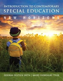 Introduction to Contemporary Special Education: New Horizons, by Smith 1 PKG 9780133399998