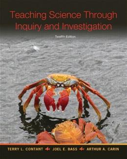 Teaching Science Through Inquiry and Investigation, Enhanced Pearson eText with Loose-Leaf Version -- Access Card Package (12th Edition) 12 PKG 9780133400793