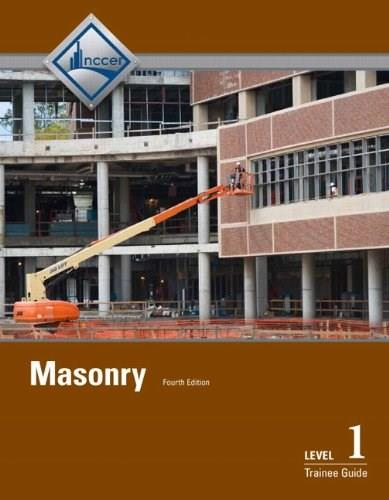 Masonry, by NCCER, 4th Edition, Level 1, Trainee Guide 9780133402483