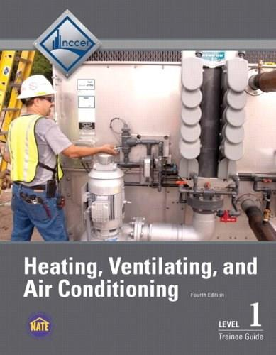 HVAC, by NCCER, 4th Edition, Level 1, Trainee Guide 9780133402537