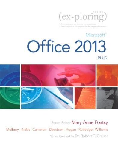 Exploring: Microsoft Office 2013, Plus (Exploring for Office 2013) PKG 9780133412161
