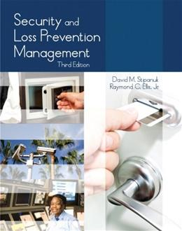 Security and Loss Prevention Management, by Ellis, 3rd Edition 3 PKG 9780133419085