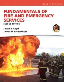 Fundamentals of Fire and Emergency Services, by Loyd, 2nd Edition 9780133419238