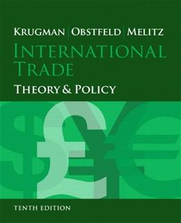 International Trade: Theory and Policy, by Krugman, 10th Edition 9780133423679