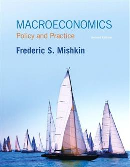 Macroeconomics: Policy and Practice (2nd Edition) 9780133424317
