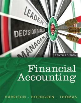 Financial Accounting, 10th Edition 9780133427530