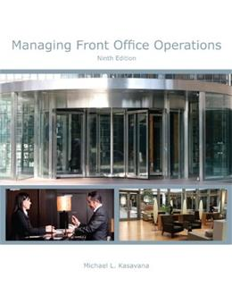 Managing Front Office Operations with Answer Sheet (AHLEI) (9th Edition) (AHLEI - Front Office Operations) 9 PKG 9780133430783
