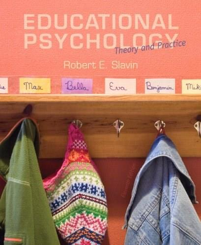Educational Psychology: Theory and Practice, Loose-Leaf Version (11th Edition) 9780133436525