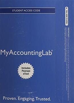 Financial Accounting, by Harrison, 10th Edition, MyAccountingLab with Pearson eText Access Code Only 10 PKG 9780133437287