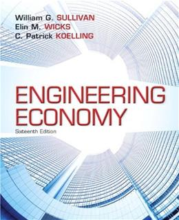 Engineering Economy (16th Edition) - Standalone book 9780133439274